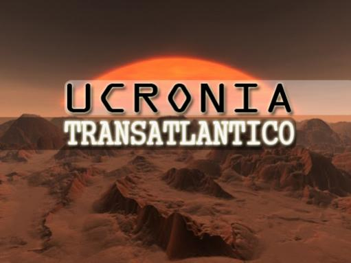 Ucronia Transatlantico...-ucronia.jpg